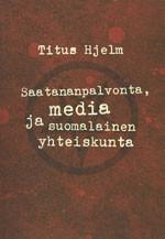 Saatananpalvonta, media ja suomalainen yhteiskunta