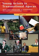 Young Actors in Transnational Agoras. Multi-Sited Ethnography of Cosmopolitan Micropolitical Orientations