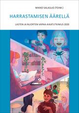 Harrastamisen äärellä. Lasten ja nuorten vapaa-aikatukimus 2020 -teoksen kansikuva.