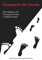 Exceptional Life Courses - Elite Athletes and Successful Artists in 2000s Finland