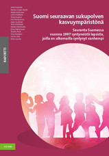 Suomi seuraavan sukupolven kasvuympäristönä  -kirjan kansi