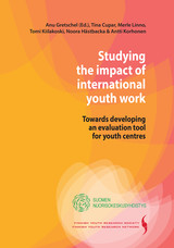 Studying the impact of international youth work. Towards developing an evaluation tool for youth centres