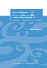 Lasten mediabarometri 2012 / Tiivistelmä