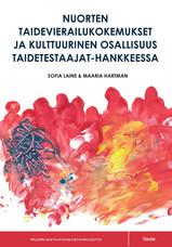 Nuorten taidevierailukokemukset ja kulttuurinen osallisuus Taidetestaajat-hankkeessa