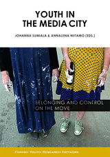 Youth in the Media City. Belonging and Control on the Move